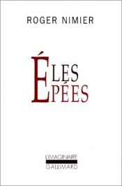 book cover of Les epees by Roger Nimier
