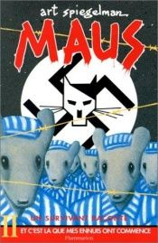 book cover of Maus II: A Survivor's Tale: And Here My Troubles Began by Art Spiegelman