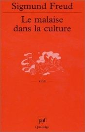 book cover of Le malaise dans la culture by Sigmund Freud