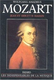 book cover of Wolfgang Amadeus Mozart, édition augmentée by Jean Massin