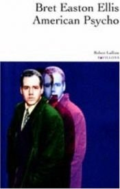 book cover of American Psycho by Bret Easton Ellis