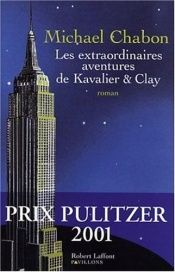 book cover of Les extraordinaires aventures de Kavalier & Clay by Michael Chabon