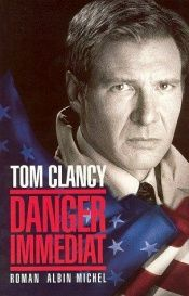 book cover of Danger immédiat by Tom Clancy