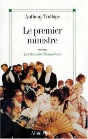 book cover of Le premier ministre by Anthony Trollope