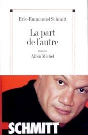 book cover of La Part De L Autre by Éric-Emmanuel Schmitt