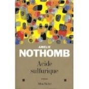 book cover of Acide sulfurique by Amélie Nothomb