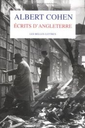 book cover of Ecrits d'Angleterre by Albert Cohen