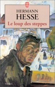 book cover of Le Loup des steppes by Hermann Hesse