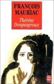 book cover of Thérèse Desqueyroux by François Mauriac