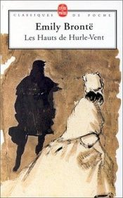 book cover of Les Hauts de Hurlevent by Emily Brontë