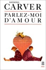 book cover of Parlez-moi d'amour by Raymond Carver