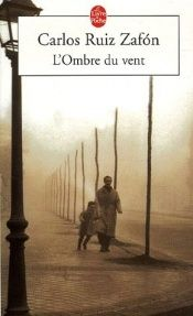book cover of L'Ombre du vent by Carlos Ruiz Zafón