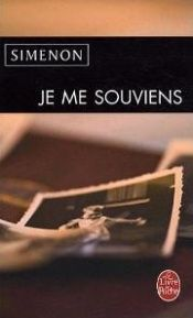 book cover of Je me souviens... by Georges Simenon
