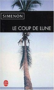 book cover of Le Coup de lune by Marc Romano|Norman Rush