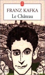 book cover of Le Château by Franz Kafka