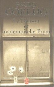 book cover of Le Démon Et Mademoiselle Prym by Paulo Coelho