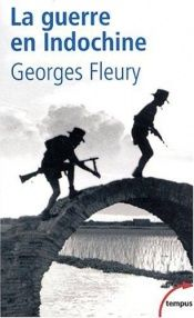 book cover of La guerre en Indochine by Georges Fleury