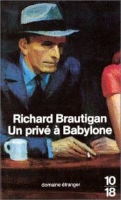 book cover of Dreaming of Babylon: A Private Eye Novel, 1942 by Richard Brautigan