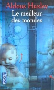 book cover of Le Meilleur des mondes by Aldous Huxley