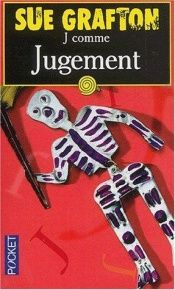 book cover of J comme jugement by Sue Grafton