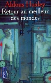 book cover of Retour au meilleur des mondes by Aldous Huxley
