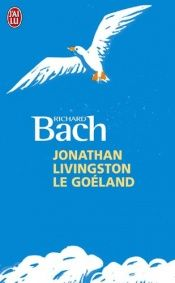 book cover of Jonathan Livingston le goéland by Richard Bach