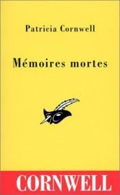 book cover of Mémoires mortes by Patricia Cornwell