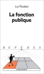 book cover of La fonction publique by Luc Rouban