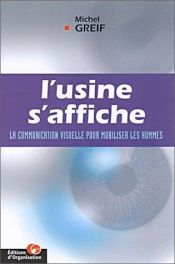 book cover of L'Usine s'affiche by Michel Greif