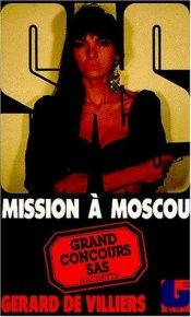 book cover of Mission à Moscou by Gérard de Villiers