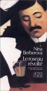 book cover of Le Roseau révolté by Nina Berberova