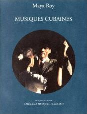 book cover of Musiques cubaines (+ 1cd) by Roy Maya