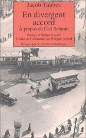 book cover of En divergent accord : A propos de Carl Schmitt by Jacob Taubes