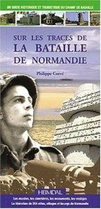 book cover of Discovering the Battle of Normandy by Phillipe Corvé