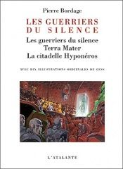 book cover of Les Guerriers du silence by Pierre Bordage