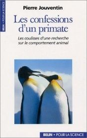 book cover of Les confessions d'un primate by Pierre Jouventin