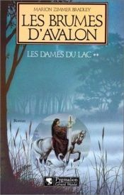 book cover of Les brumes d'Avalon (Les Dames du lac tome 2) by Marion Zimmer Bradley