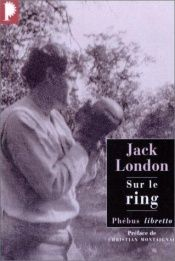 book cover of Sur le ring by Jack London