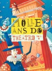 book cover of Mille ans de contes : Théâtre, tome 1 by Sourine