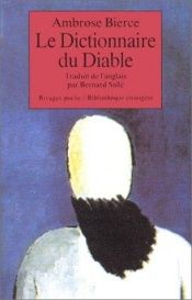 book cover of Dictionnaire du Diable by Ambrose Bierce|David E. Schultz|S. T. Joshi