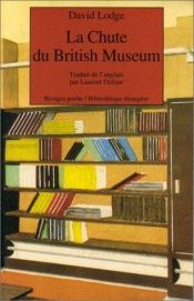 book cover of La Chute du British Museum by David Lodge
