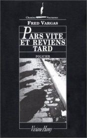 book cover of Pars vite et reviens tard by Fred Vargas