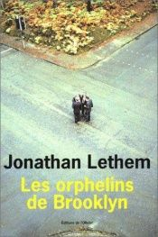 book cover of Les Orphelins de Brooklyn by Jonathan Lethem