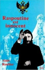 book cover of Raspoutine est innocent by Alain Roullier
