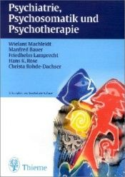 book cover of Psychiatrie, Psychosomatik und Psychotherapie by Wielant Machleidt