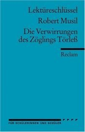 book cover of Die Verwirrungen des Zöglings Törleß by Robert Musil