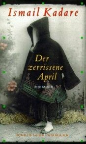 book cover of Der zerrissene April by Ismail Kadare
