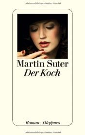 book cover of Der Koch (2010) by Suter Martin