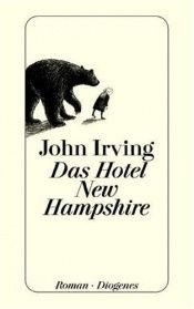book cover of Das Hotel New Hampshire by John Irving