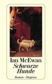book cover of Schwarze Hunde by Ian McEwan